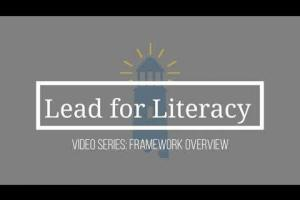 Overview of the Lead for Literacy Framework